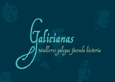 Galicianas: Mulleres galegas facendo historia